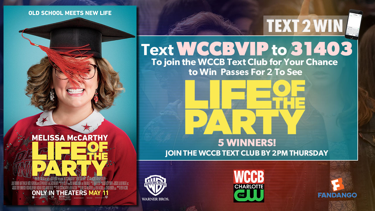 Win passes to see Life of the Party from WCCB Charlotte's CW