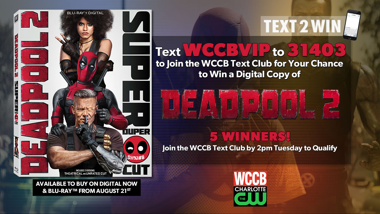 Win a digital copy of Deadpool 2 from WCCB Charlotte's CW