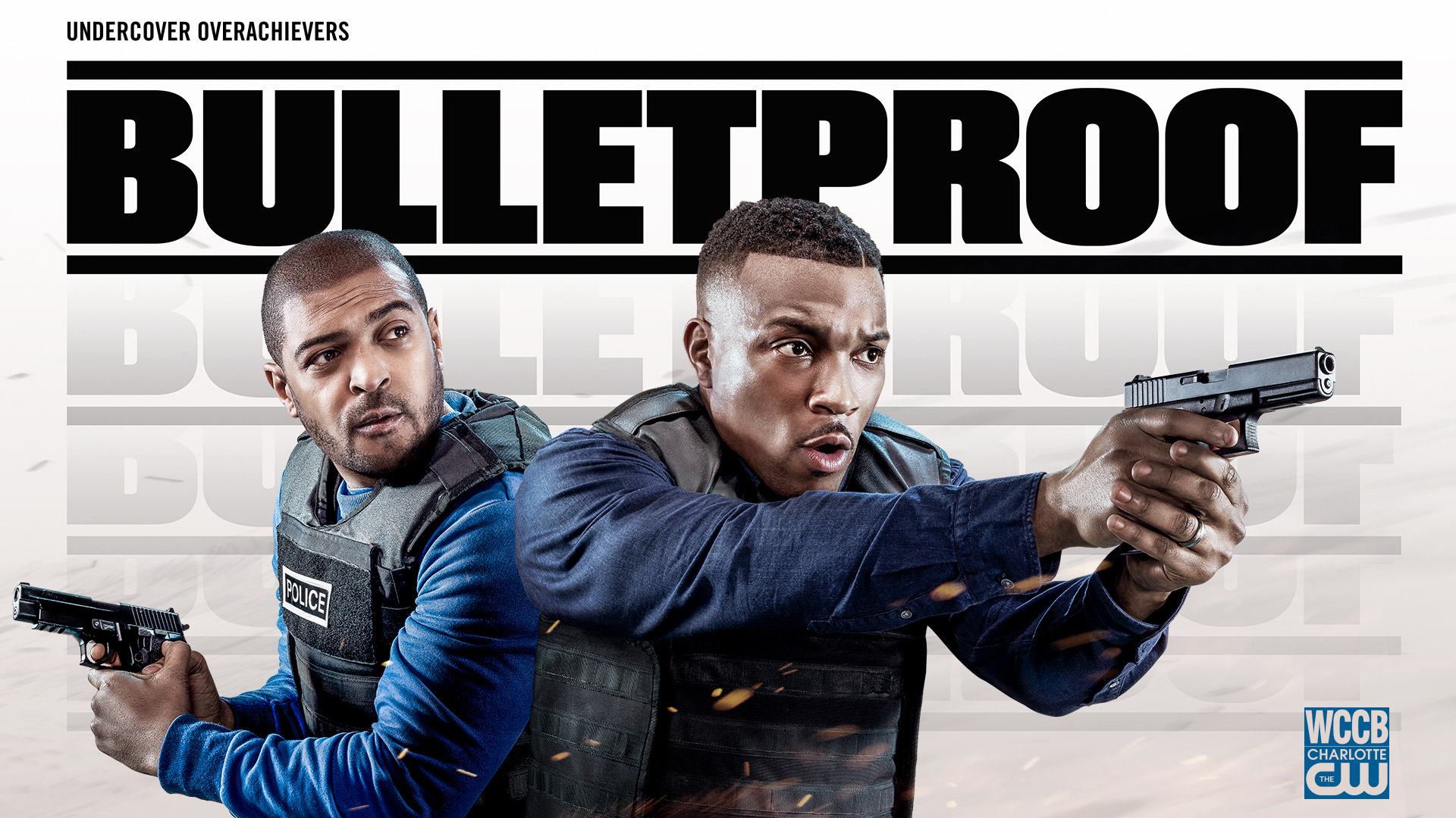 Bulletproof New Series Wednesday 8PM on WCCB Charlotte's CW