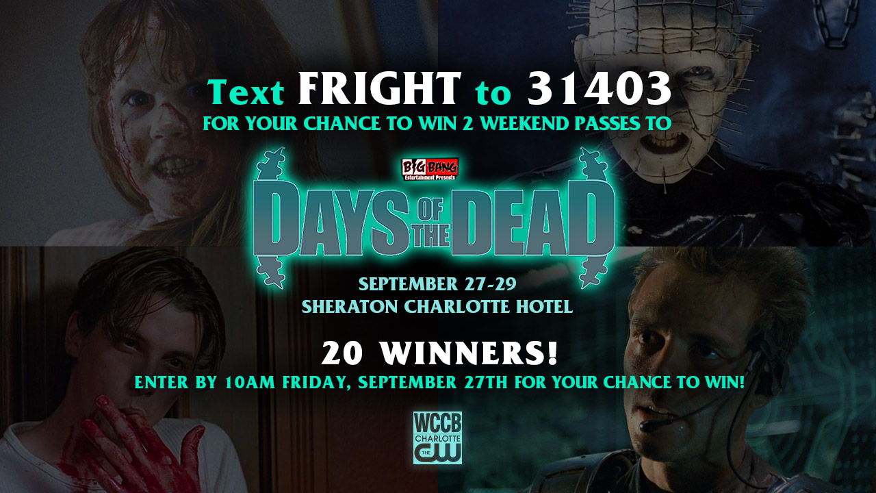 Win weekend passes to Days of the Dead from WCCB Charlotte's CW