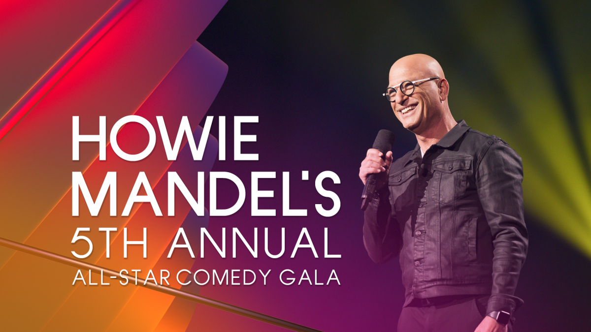 Howie Mandel's 5th Annual All Star Comedy Gala